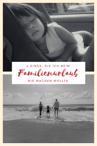 NoGos Familienurlaub